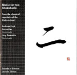 CD music for two shakuhachi